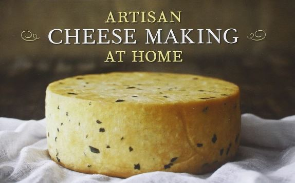 "cheese saying ""Artisan Cheese Making at Home"""